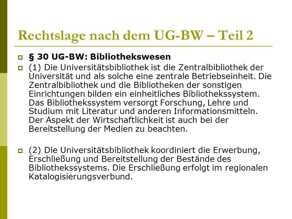 Rechtslage nach dem UG-BW – Teil 2