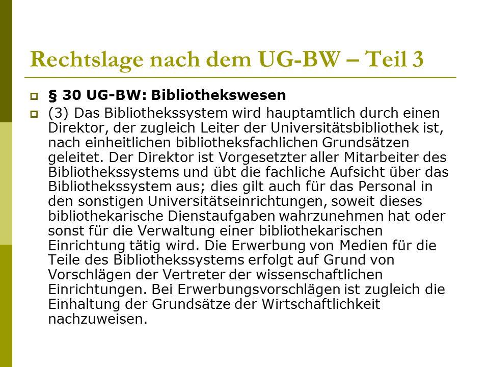 Rechtslage nach dem UG-BW – Teil 3