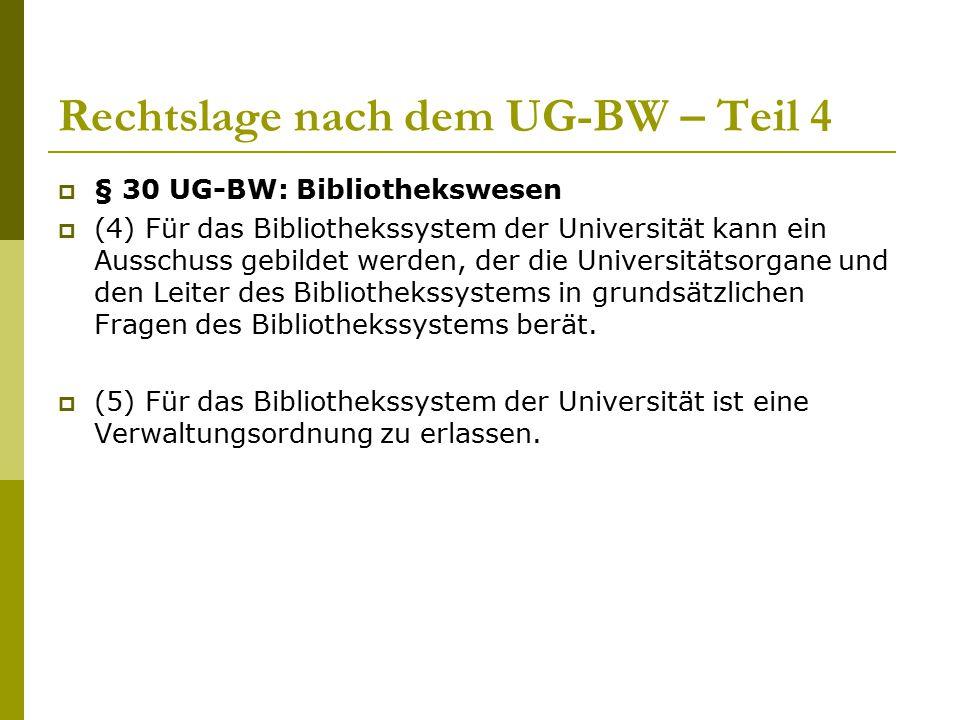 Rechtslage nach dem UG-BW – Teil 4