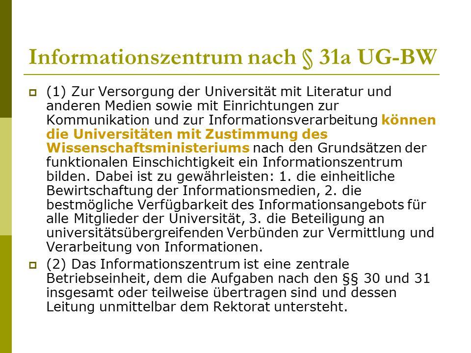 Informationszentrum nach § 31a UG-BW