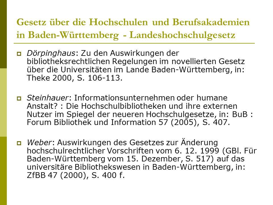 Gesetz über die Hochschulen und Berufsakademien in Baden-Württemberg - Landeshochschulgesetz