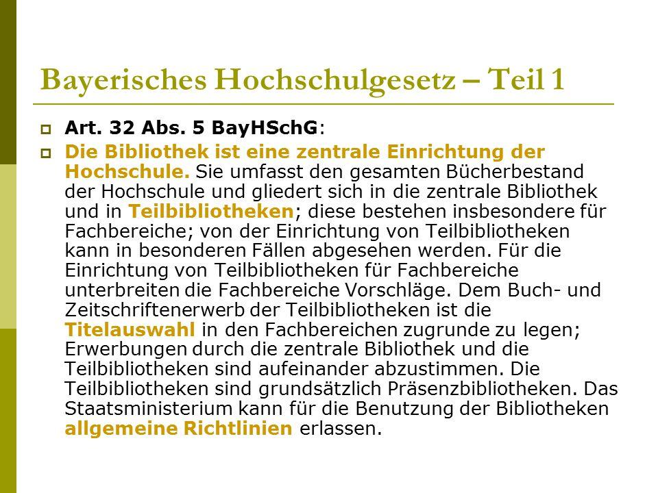 Bayerisches Hochschulgesetz – Teil 1