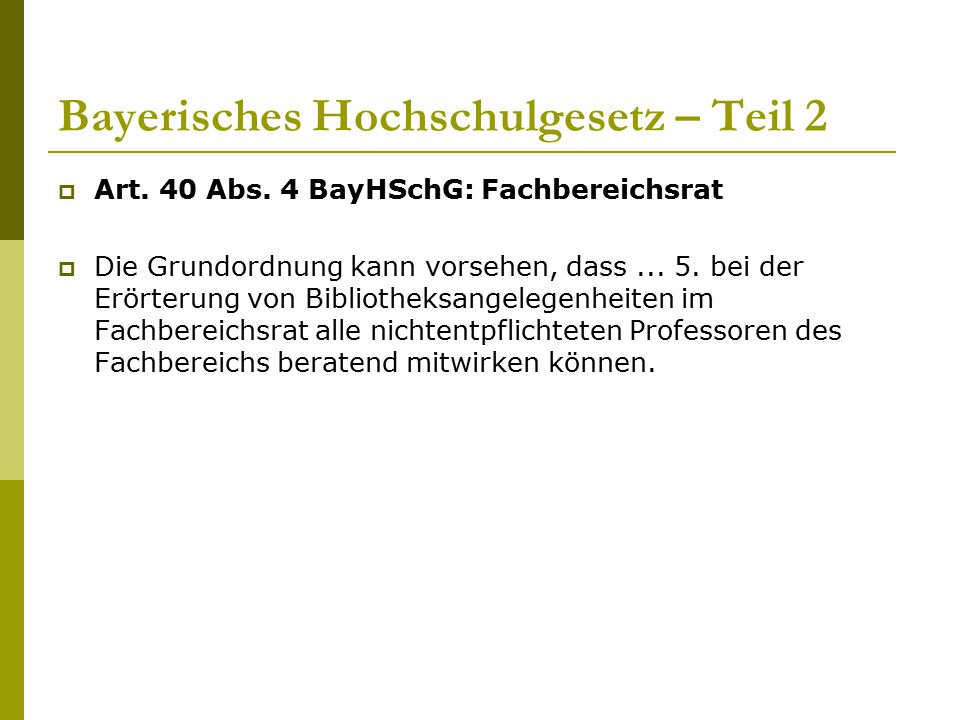 Bayerisches Hochschulgesetz – Teil 2