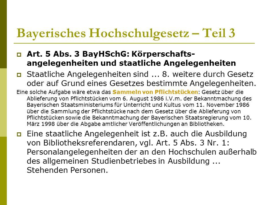 Bayerisches Hochschulgesetz – Teil 3