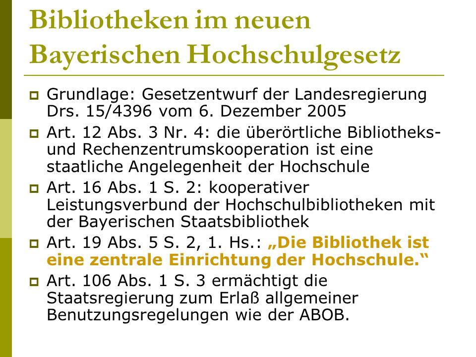 Bibliotheken im neuen Bayerischen Hochschulgesetz