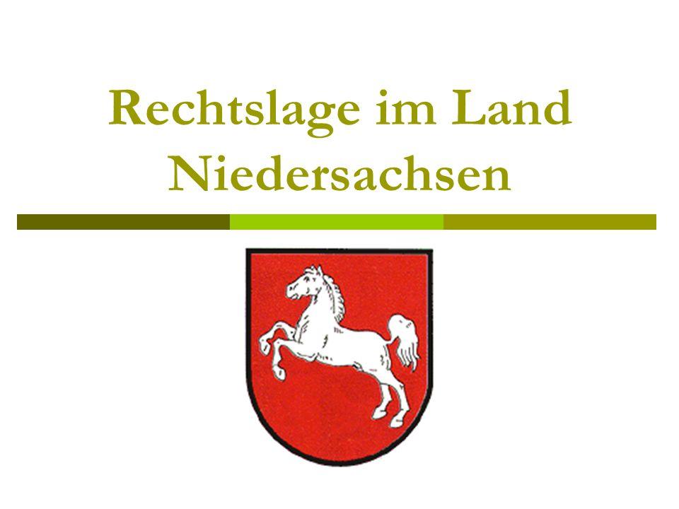 Rechtslage im Land Niedersachsen