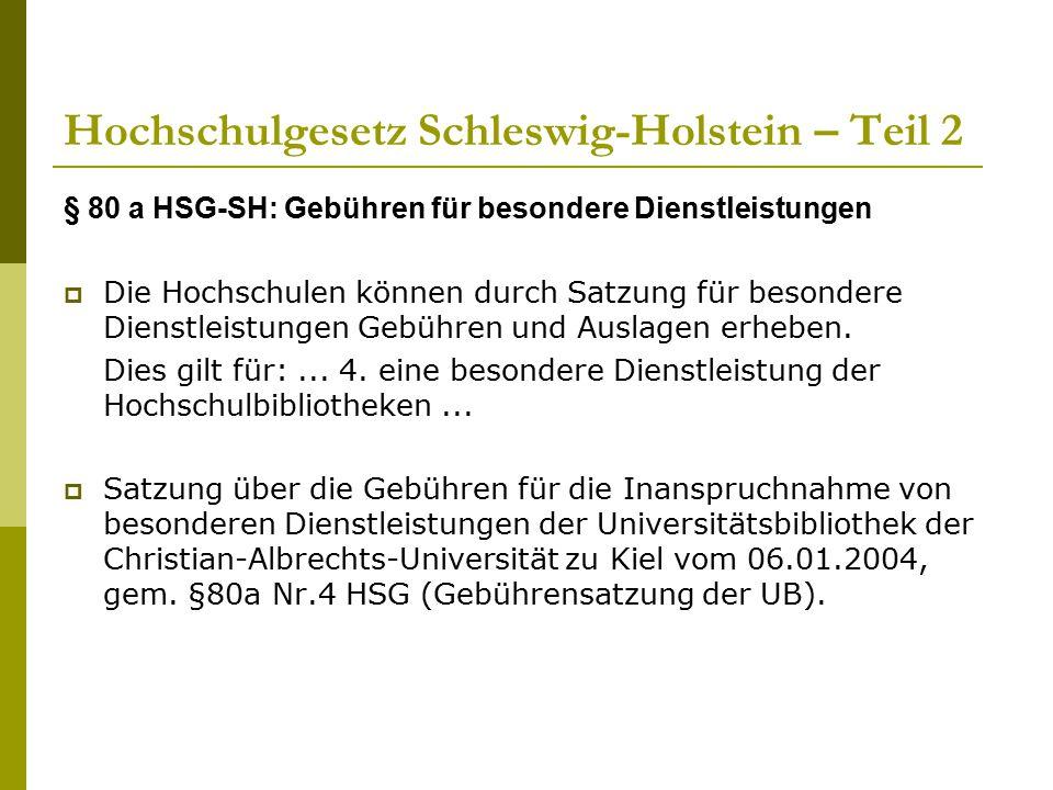 Hochschulgesetz Schleswig-Holstein – Teil 2