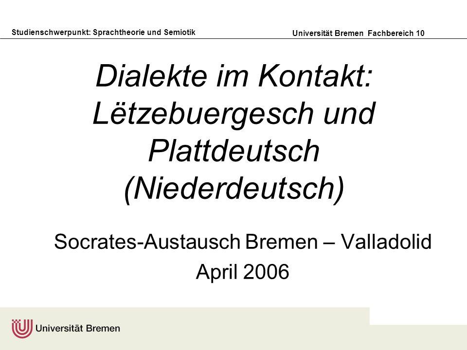 Dialekte im Kontakt: Lëtzebuergesch und Plattdeutsch (Niederdeutsch)