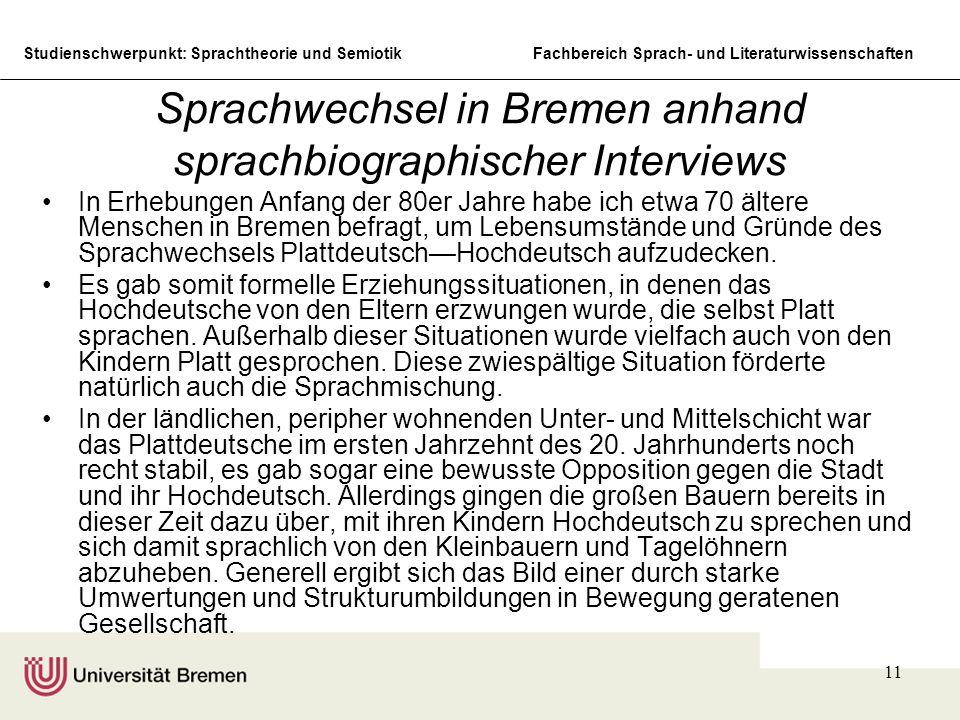 Sprachwechsel in Bremen anhand sprachbiographischer Interviews