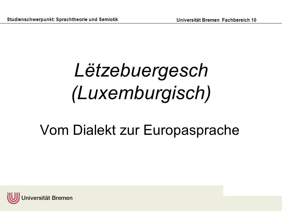 Lëtzebuergesch (Luxemburgisch)