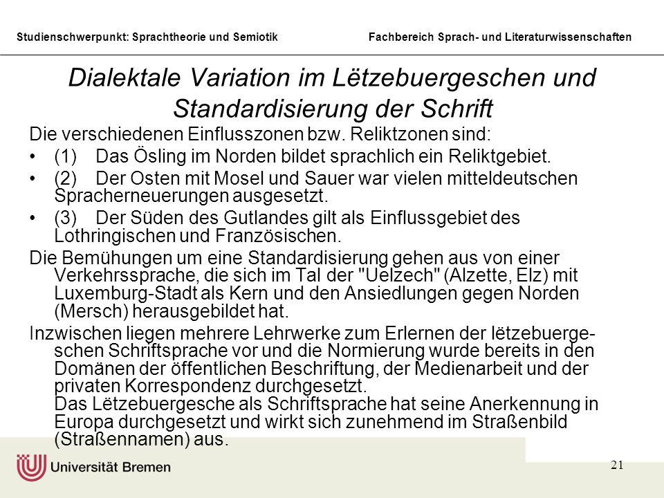 Dialektale Variation im Lëtzebuergeschen und Standardisierung der Schrift
