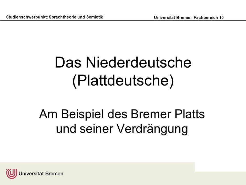 Das Niederdeutsche (Plattdeutsche)