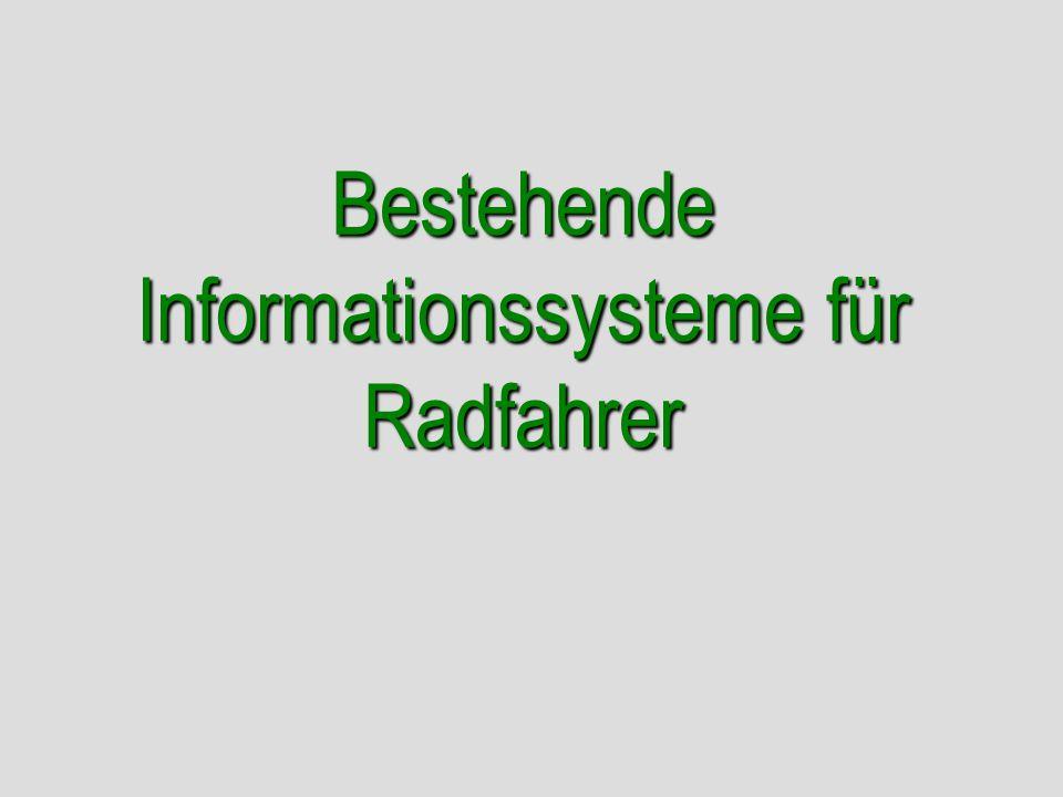 Bestehende Informationssysteme für Radfahrer