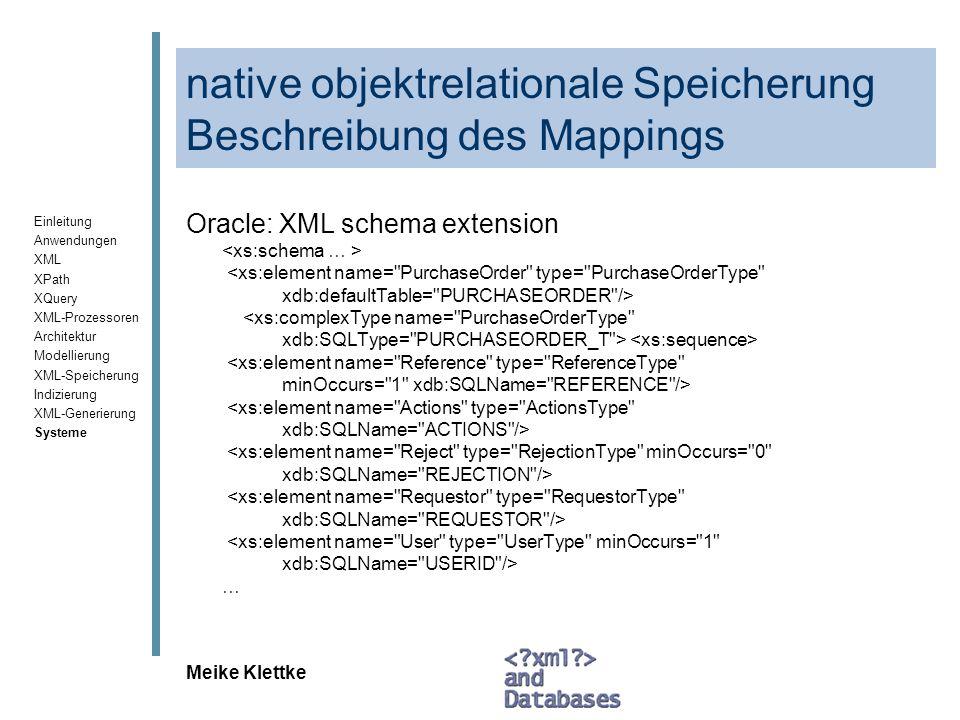 native objektrelationale Speicherung Beschreibung des Mappings