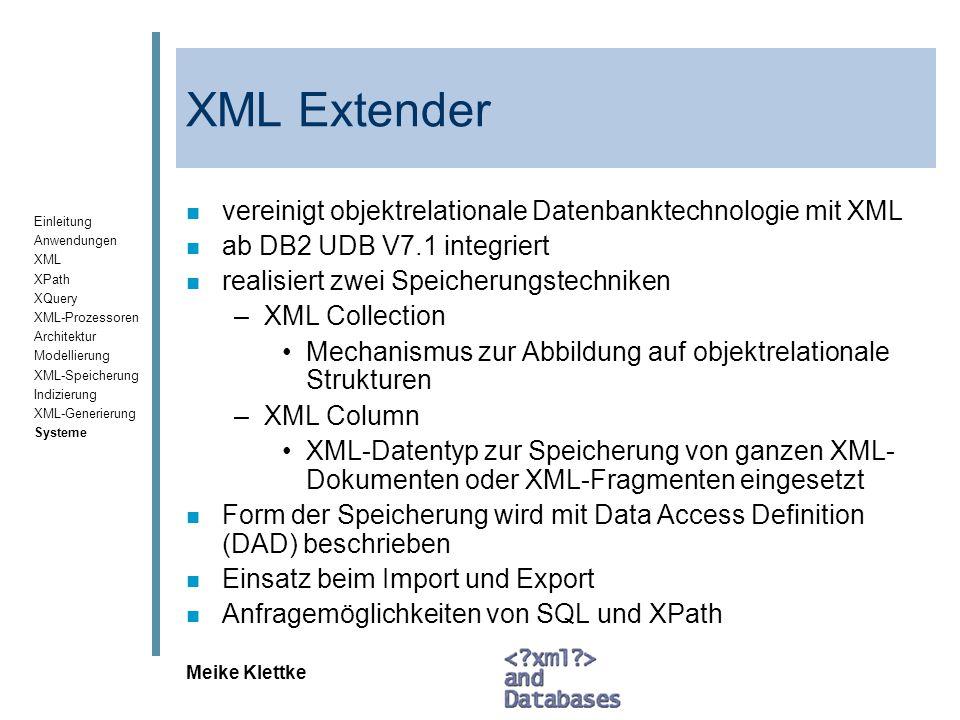 XML Extender vereinigt objektrelationale Datenbanktechnologie mit XML
