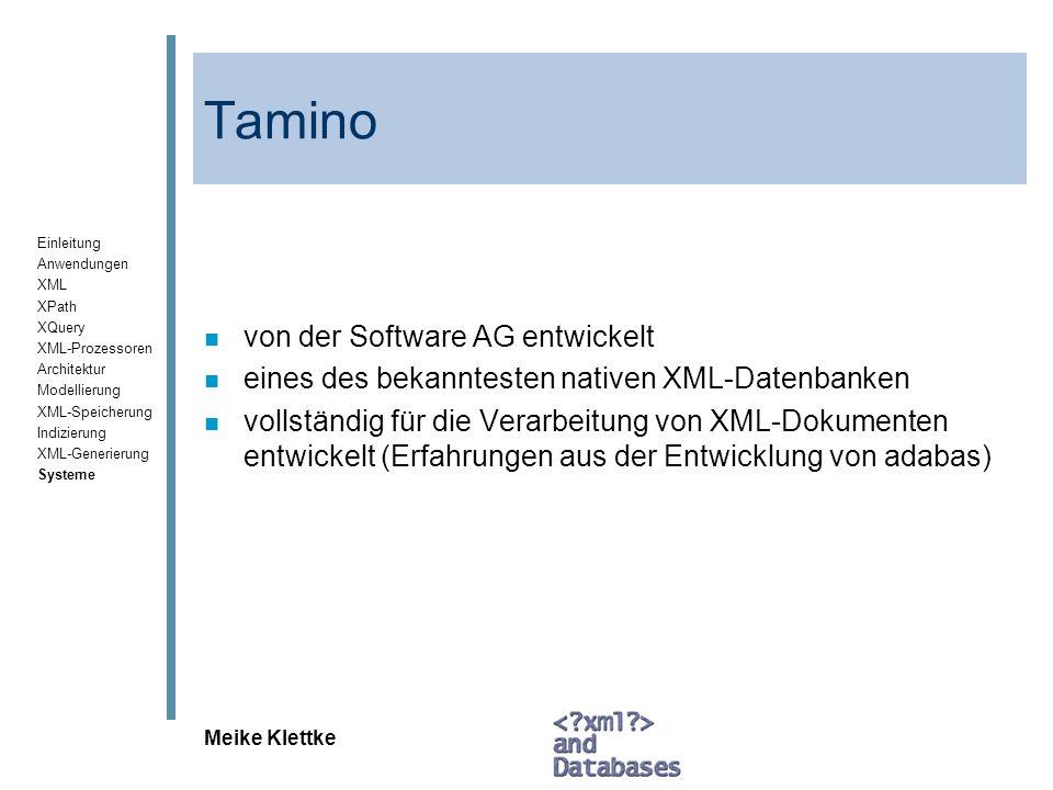Tamino von der Software AG entwickelt