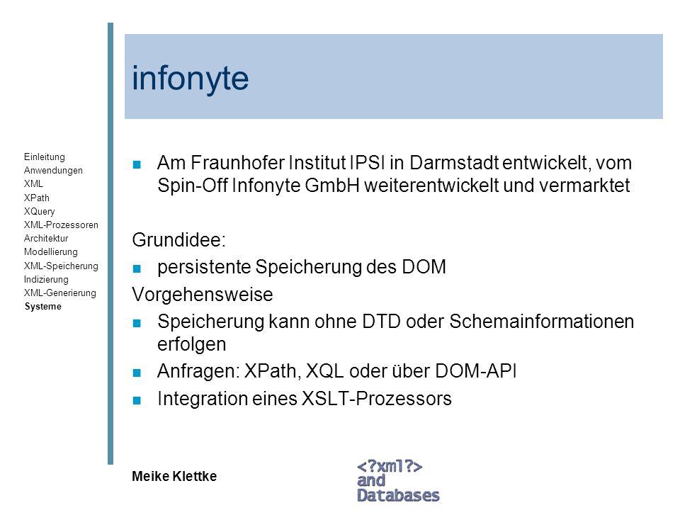 infonyte Am Fraunhofer Institut IPSI in Darmstadt entwickelt, vom Spin-Off Infonyte GmbH weiterentwickelt und vermarktet.