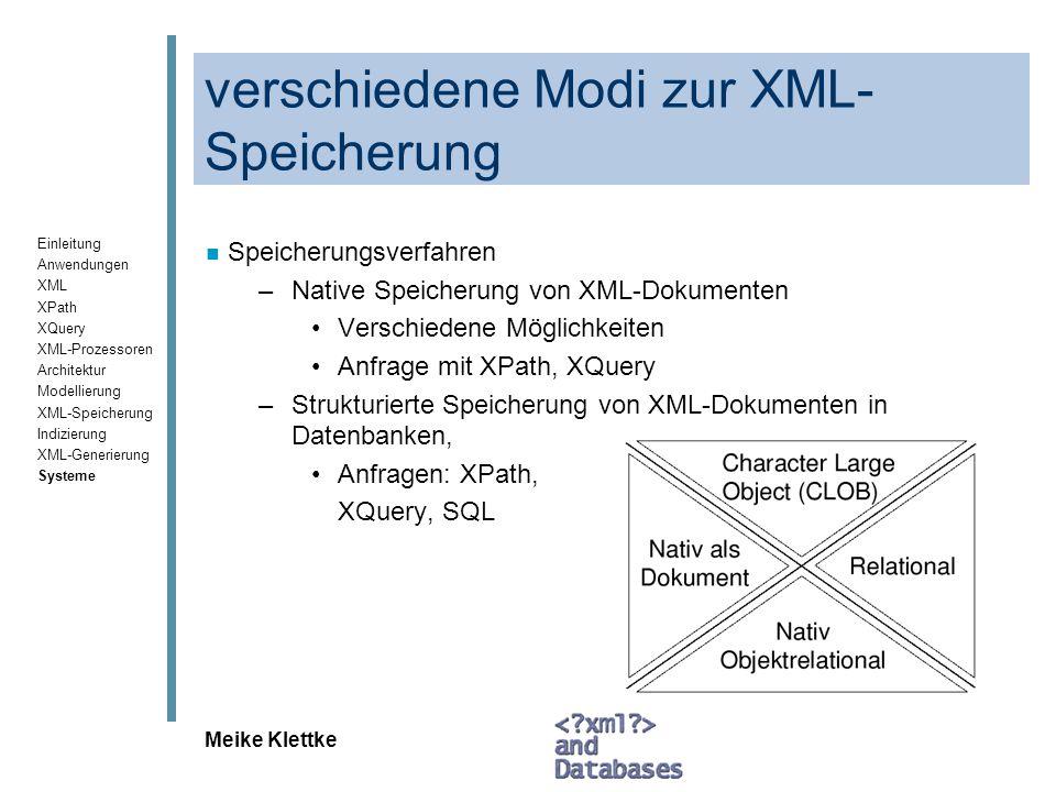 verschiedene Modi zur XML-Speicherung