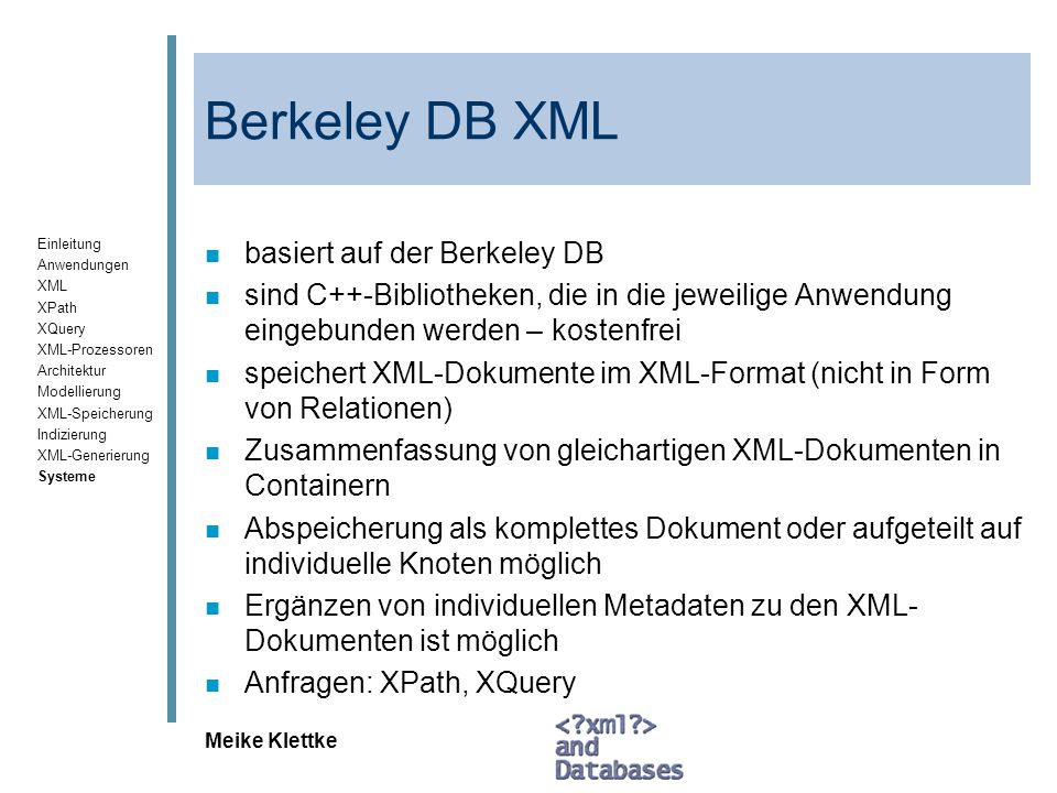 Berkeley DB XML basiert auf der Berkeley DB