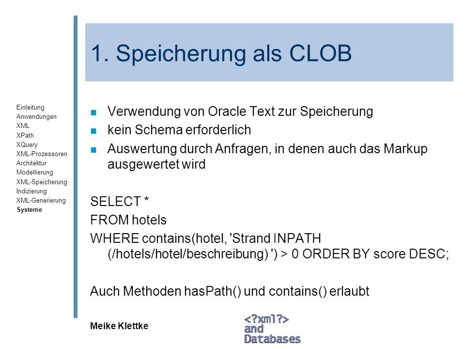 1. Speicherung als CLOB Verwendung von Oracle Text zur Speicherung