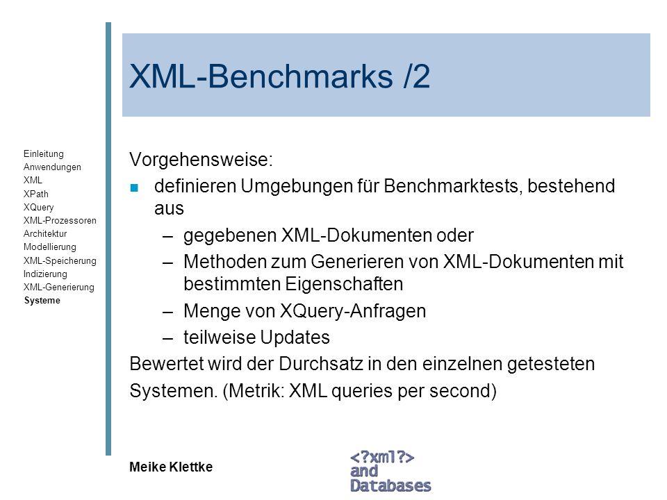 XML-Benchmarks /2 Vorgehensweise: