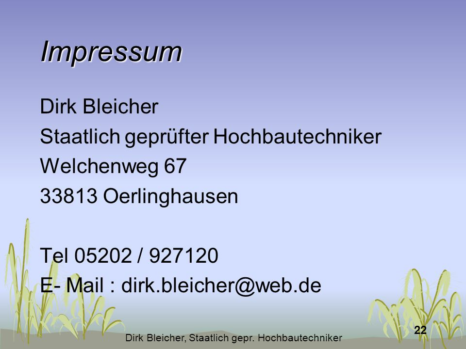 Dirk Bleicher, Staatlich gepr. Hochbautechniker