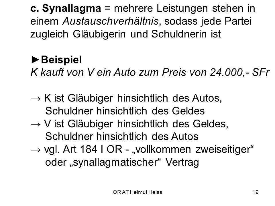 ►Beispiel K kauft von V ein Auto zum Preis von 24.000,- SFr