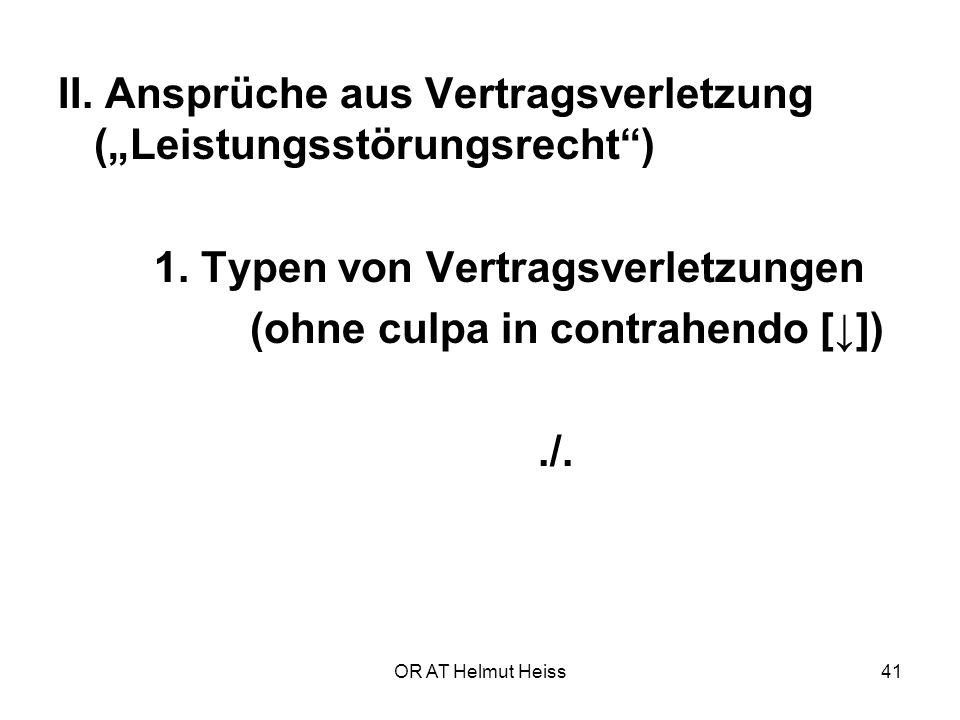 """II. Ansprüche aus Vertragsverletzung (""""Leistungsstörungsrecht )"""