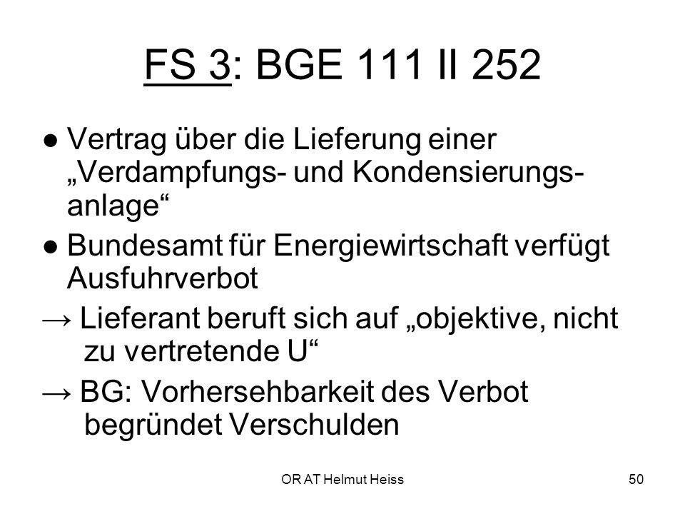 """FS 3: BGE 111 II 252 ● Vertrag über die Lieferung einer """"Verdampfungs- und Kondensierungs-anlage"""