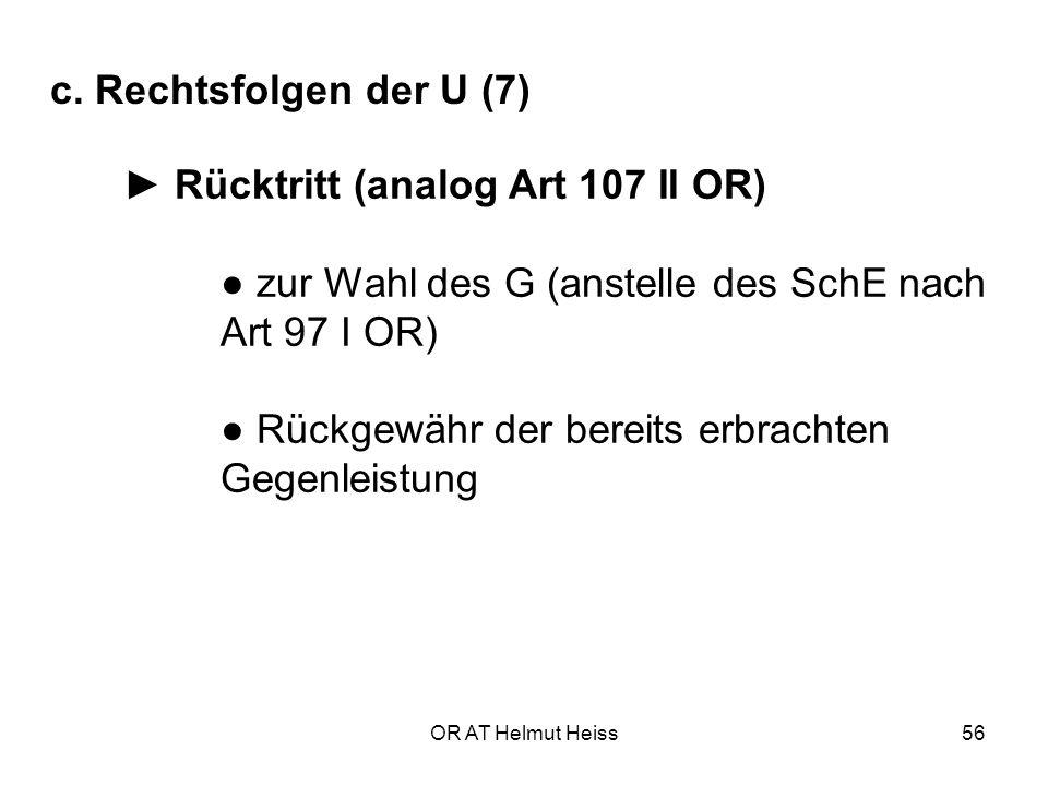 ● zur Wahl des G (anstelle des SchE nach Art 97 I OR)