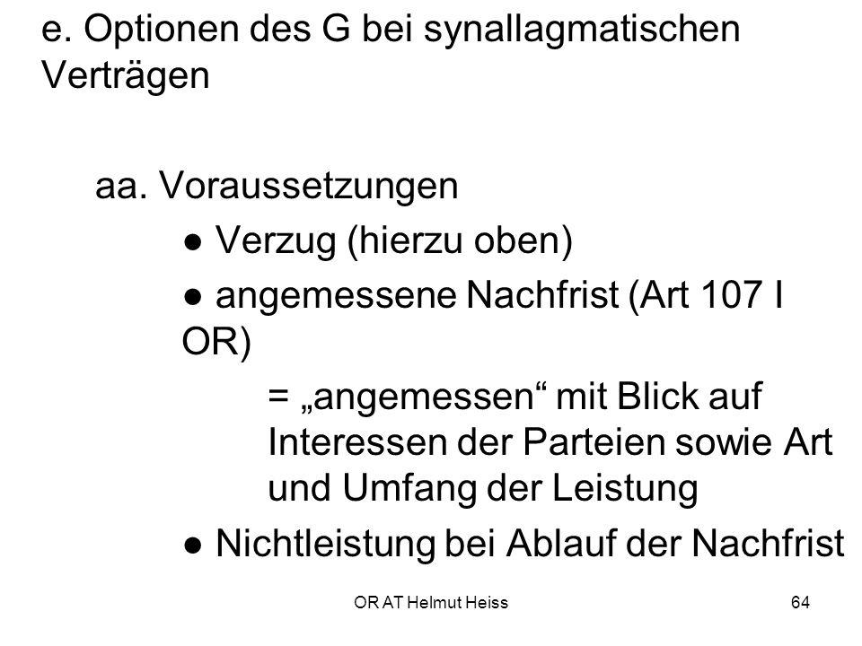 e. Optionen des G bei synallagmatischen Verträgen