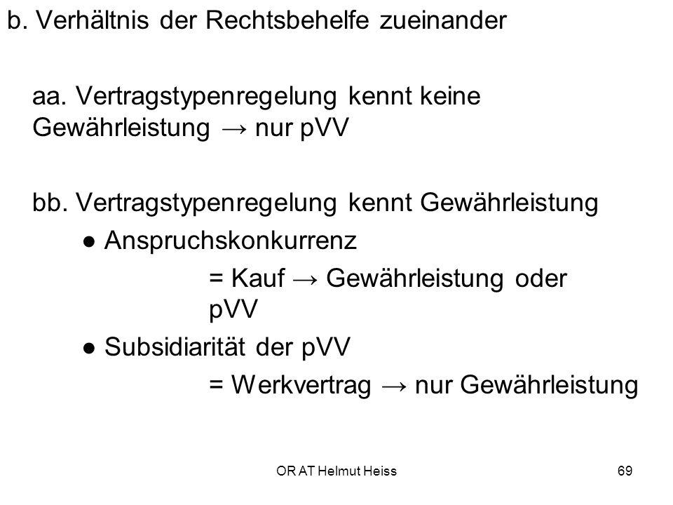 b. Verhältnis der Rechtsbehelfe zueinander