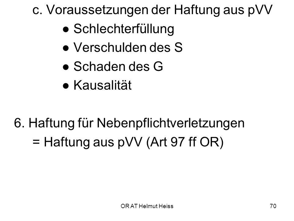 c. Voraussetzungen der Haftung aus pVV ● Schlechterfüllung