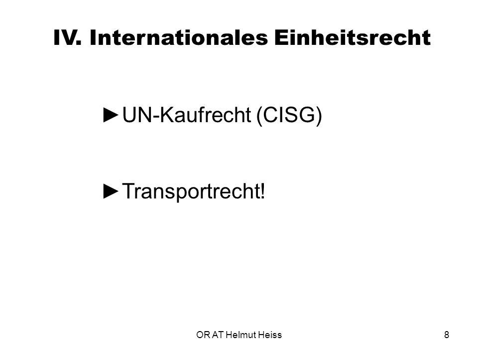 ►UN-Kaufrecht (CISG) ►Transportrecht!