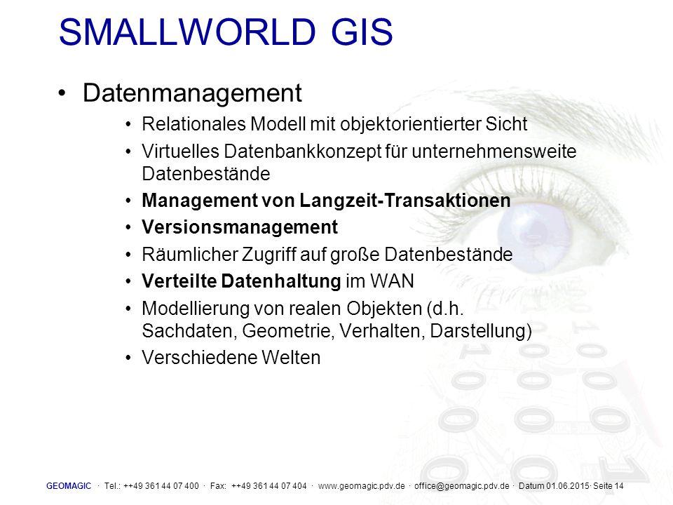 SMALLWORLD GIS Datenmanagement