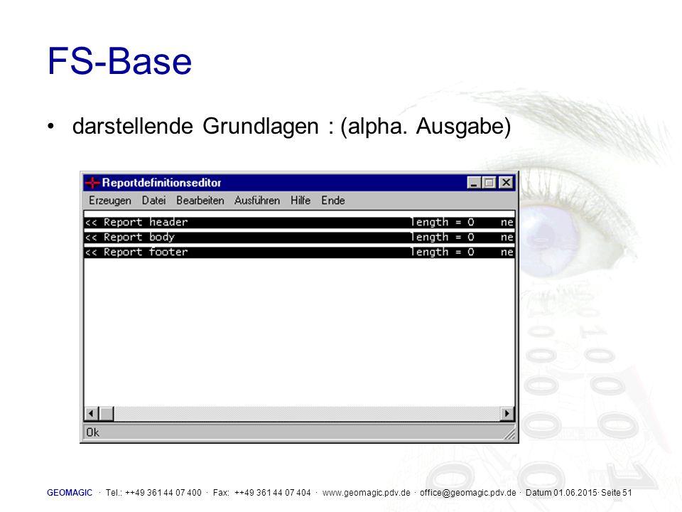 FS-Base darstellende Grundlagen : (alpha. Ausgabe)