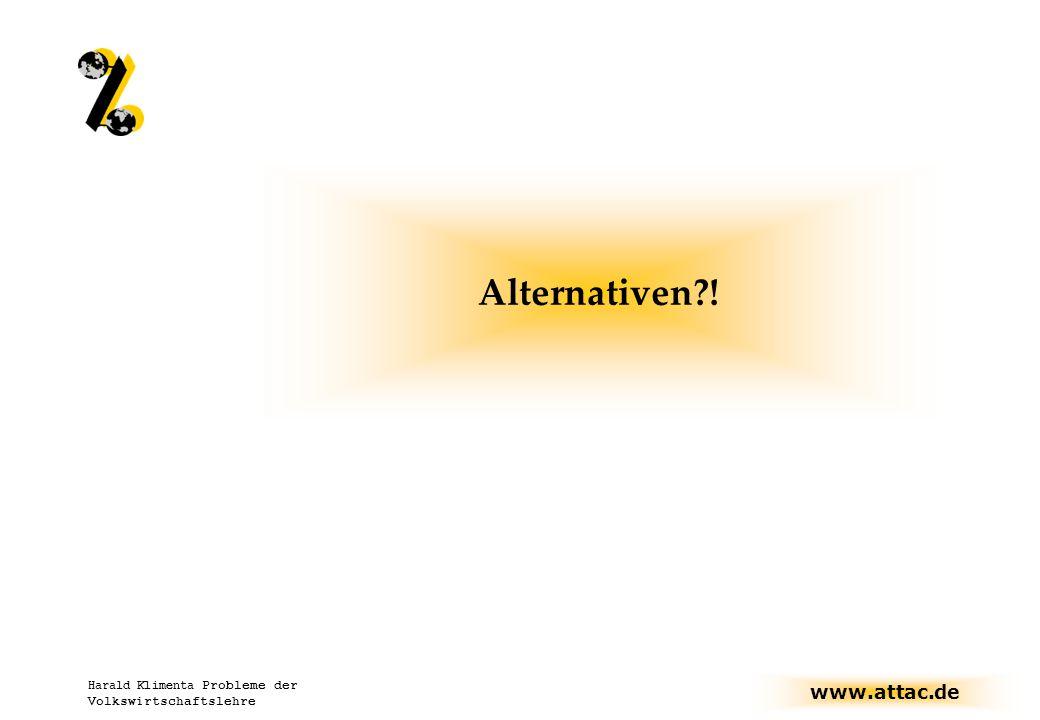Alternativen ! Harald Klimenta Probleme der Volkswirtschaftslehre