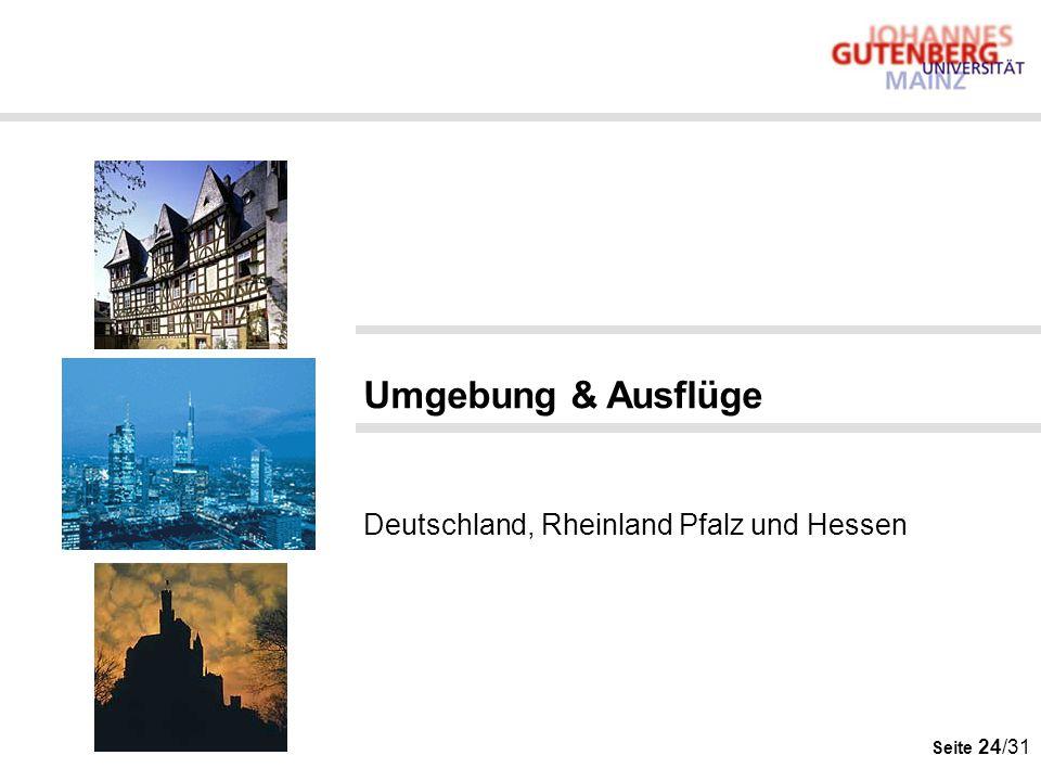 Umgebung & Ausflüge Deutschland, Rheinland Pfalz und Hessen