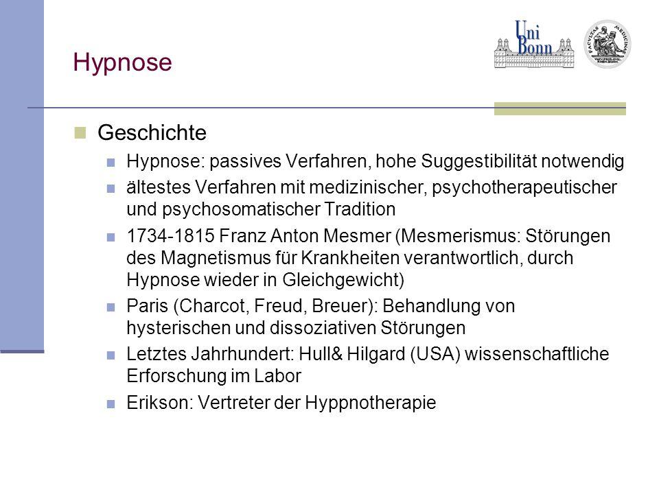 Hypnose Geschichte. Hypnose: passives Verfahren, hohe Suggestibilität notwendig.