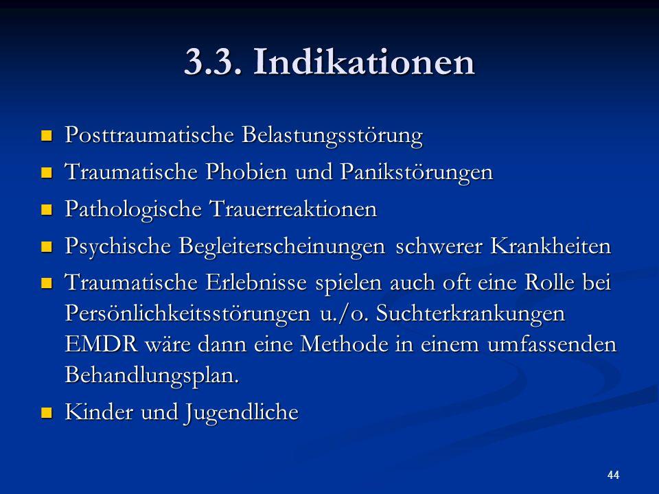 3.3. Indikationen Posttraumatische Belastungsstörung