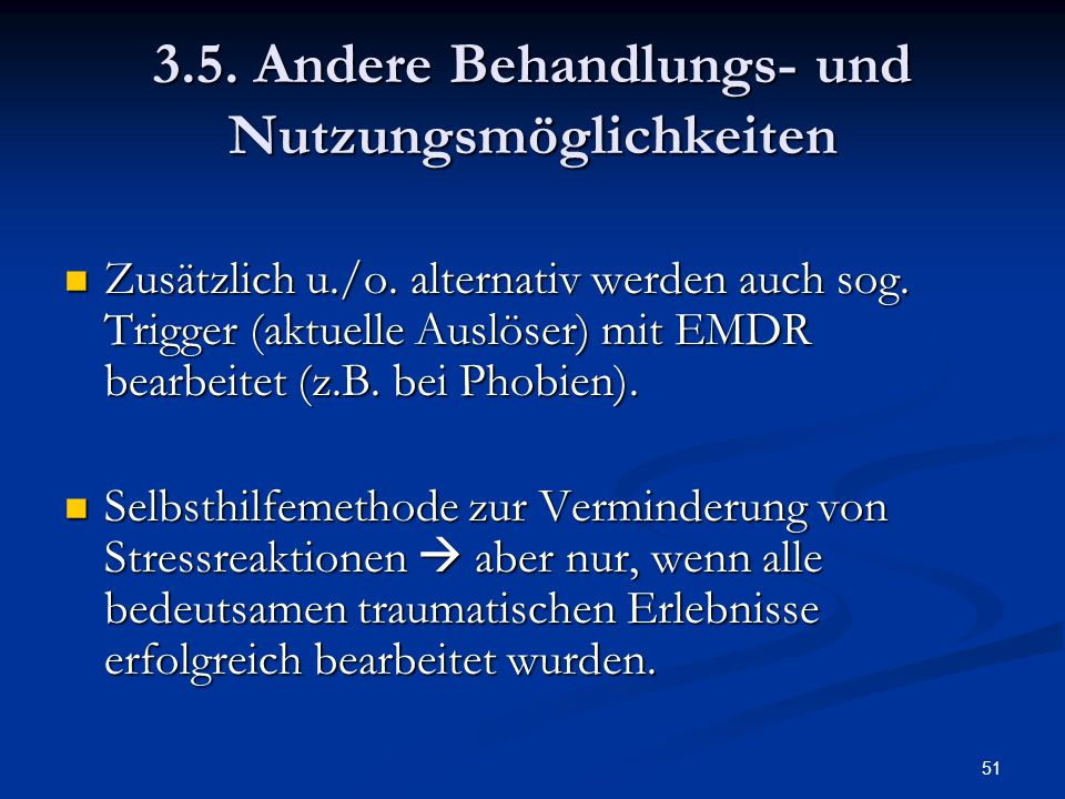 3.5. Andere Behandlungs- und Nutzungsmöglichkeiten