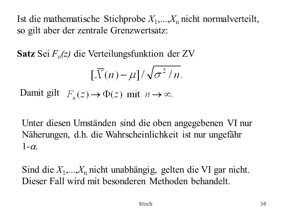 Ist die mathematische Stichprobe X1,...,Xn nicht normalverteilt,