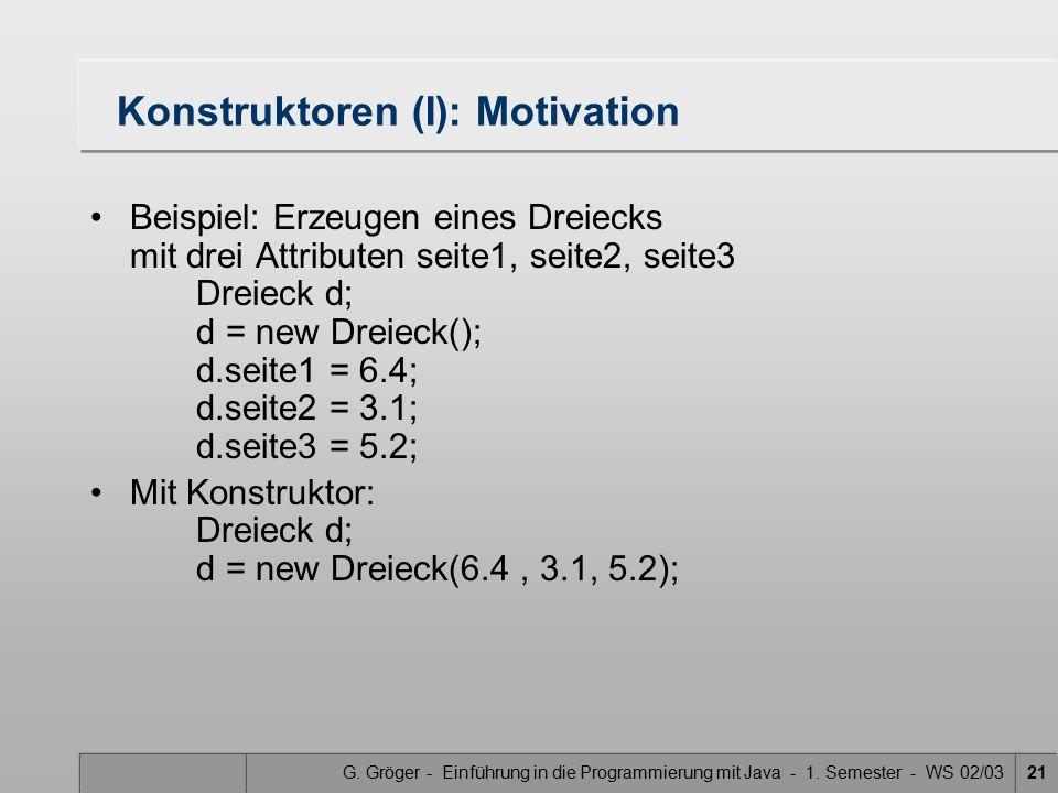 Konstruktoren (I): Motivation