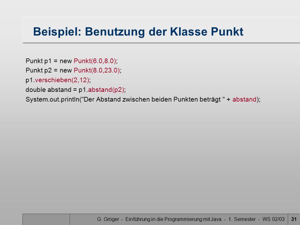 Beispiel: Benutzung der Klasse Punkt