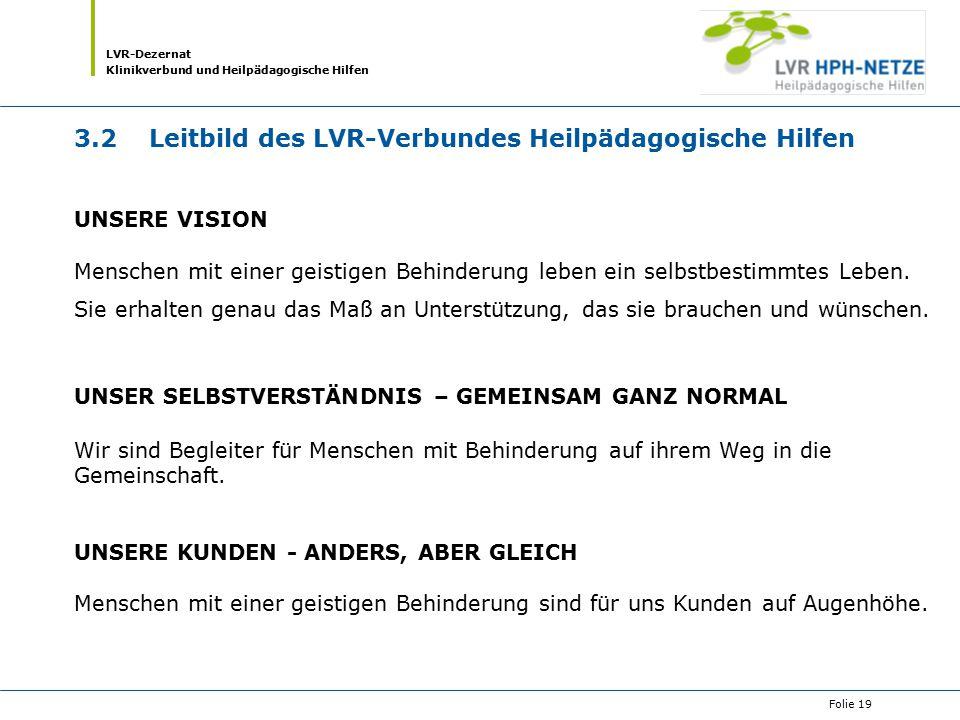 3.2 Leitbild des LVR-Verbundes Heilpädagogische Hilfen