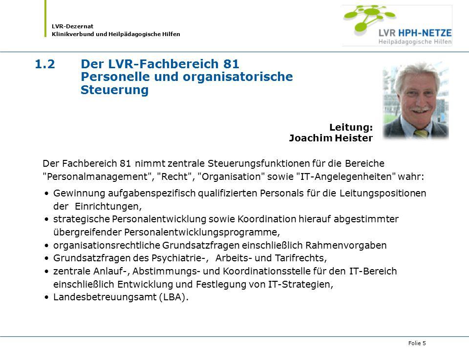 1.2 Der LVR-Fachbereich 81 Personelle und organisatorische Steuerung