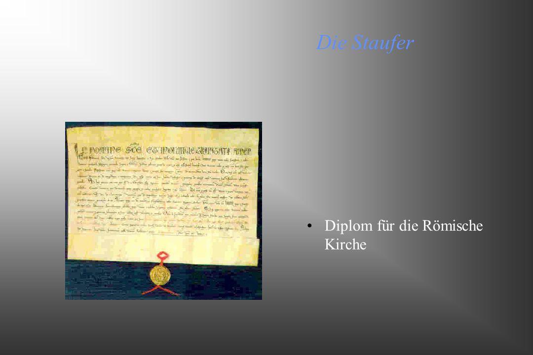 Die Staufer Diplom für die Römische Kirche