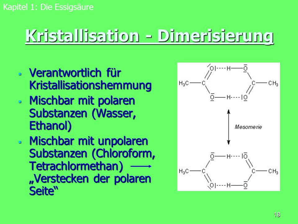 Kristallisation - Dimerisierung