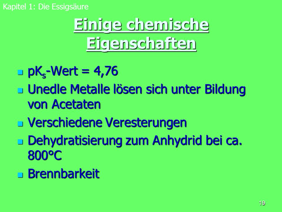 Einige chemische Eigenschaften