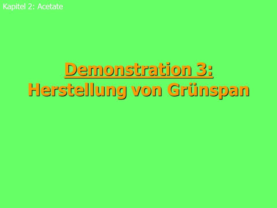 Demonstration 3: Herstellung von Grünspan